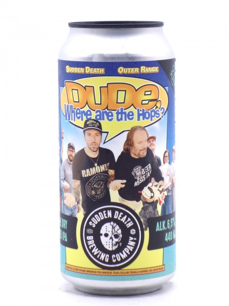 Sudden Death / Outer Range - Dude, Where are the Hops?